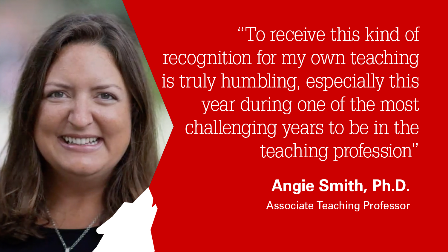 NC State College of Education Associate Teaching Professor Angie Smith, Ph.D. won the university's Outstanding Teaching Award