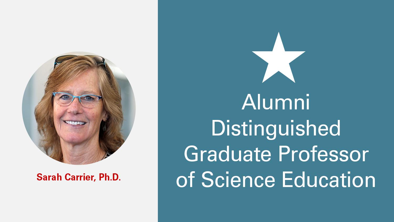 NC State College of Education Alumni Distinguished Graduate Professor Sarah Carrier, Ph.D.