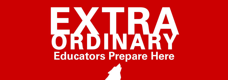 Extraordinary educators prepare here graphic