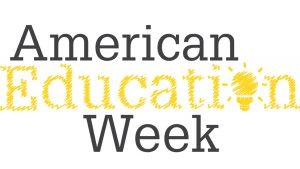 American Education Week 2018