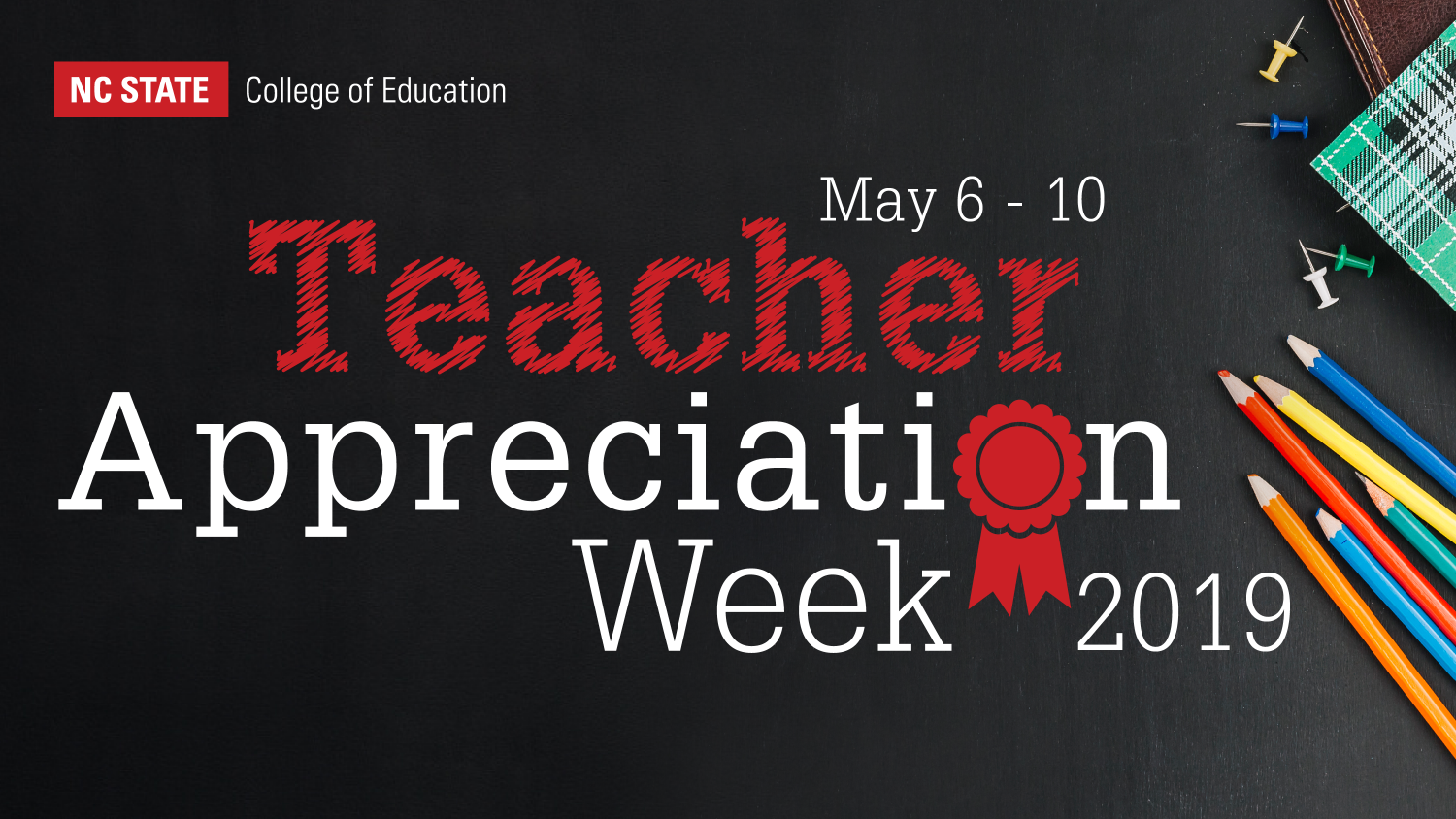 A graphic stating Teacher Appreciation Week May 6-10