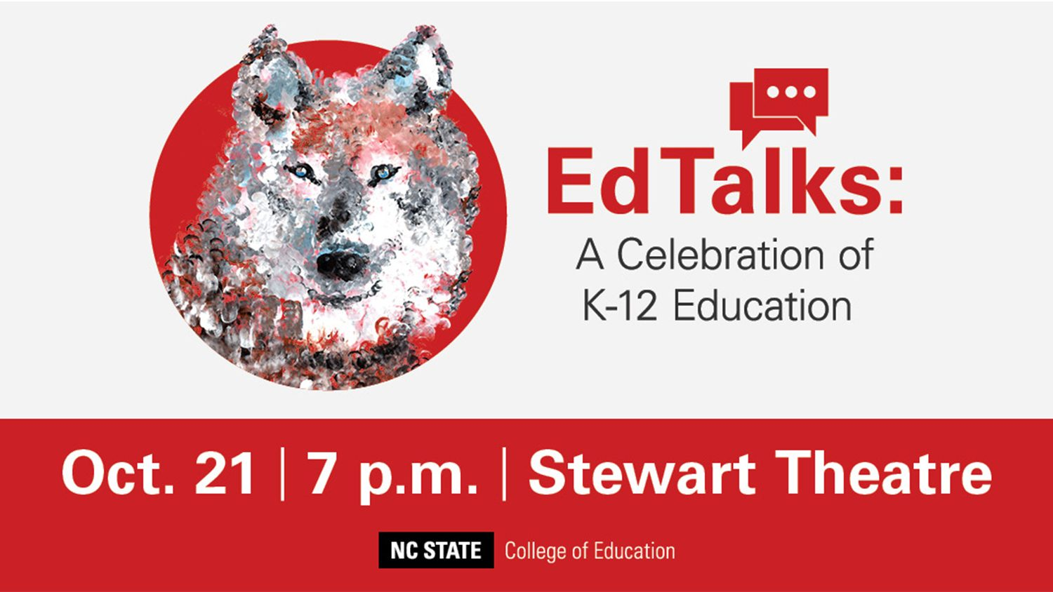 The NC State College of Education will hold inaugural EdTalks 2019.