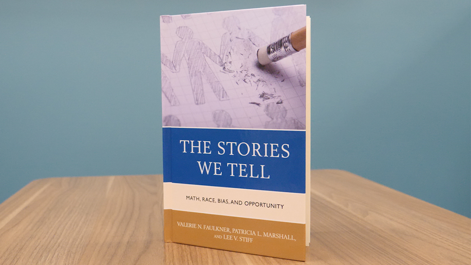 "A copy of ""The Stories We Tell: Math, Race,Bias, and Opportunity"""