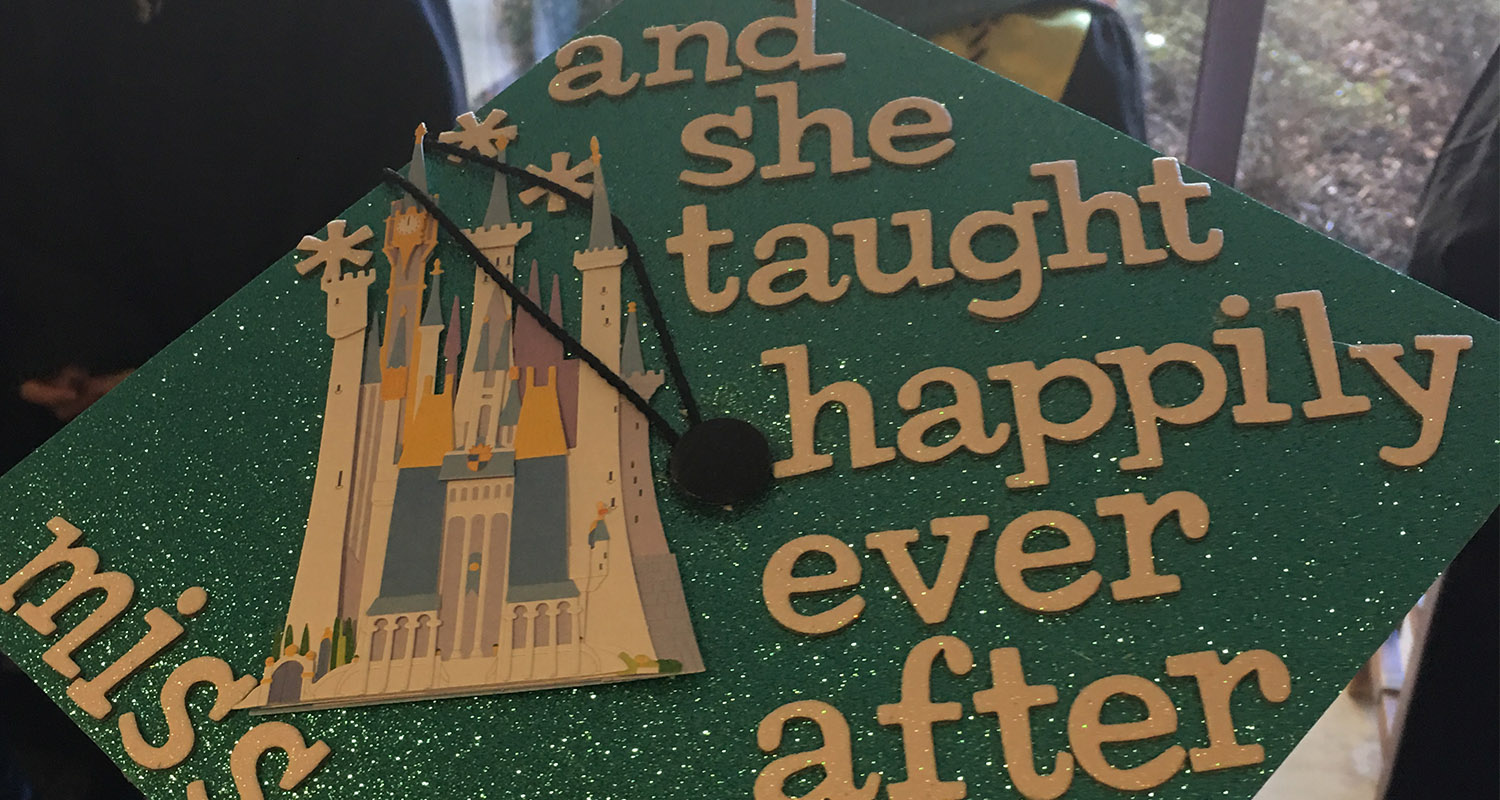"""Graduation cap that says """"And she taught happily ever after"""