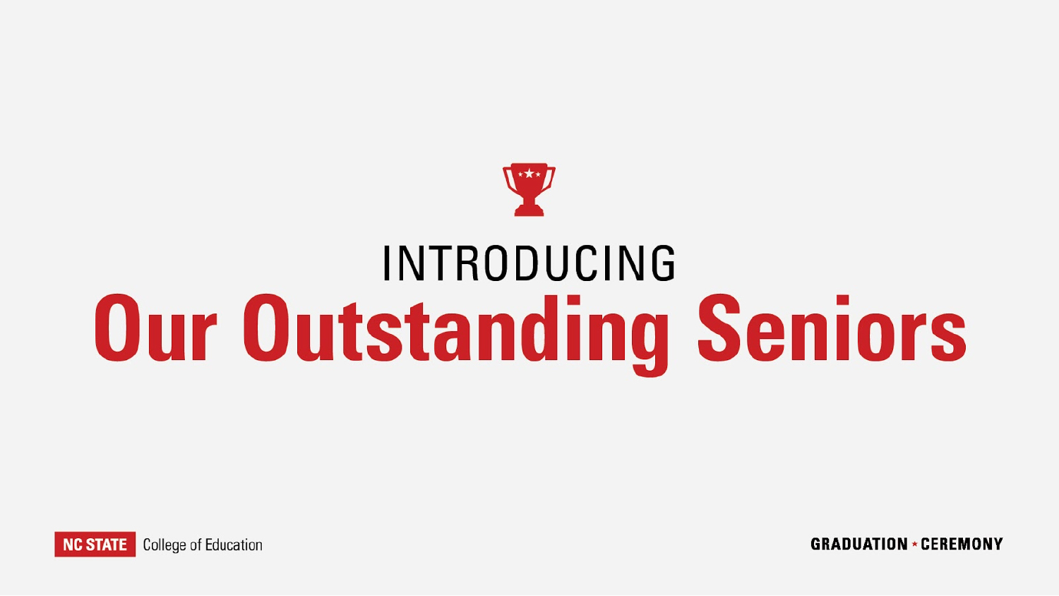 Introducing Our Outstanding Seniors
