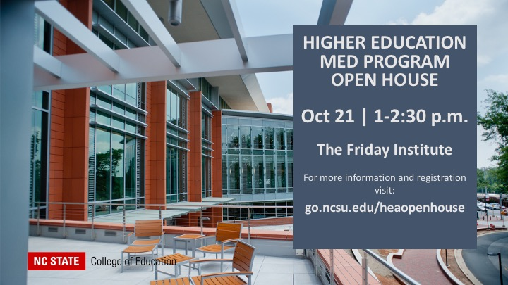 MEd in Higher Education Administration Open House