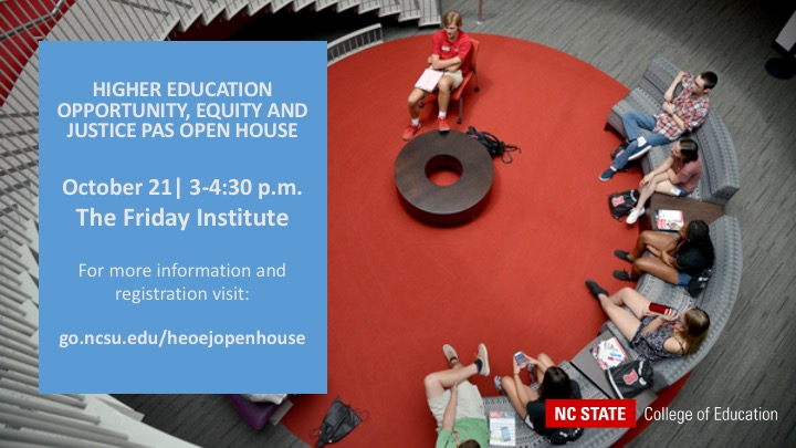 Ph.D. in ELPHD: Higher Education Opportunity, Equity, and Justice Open House